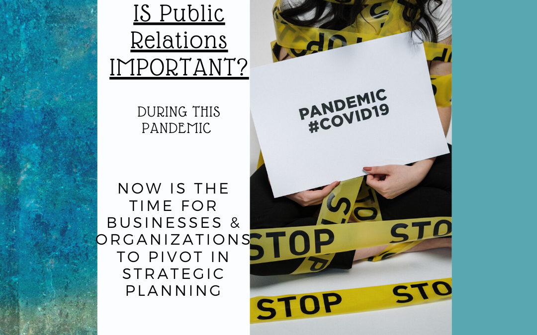 Now is the time for Businesses & Organizations to Pivot in Strategic Planning